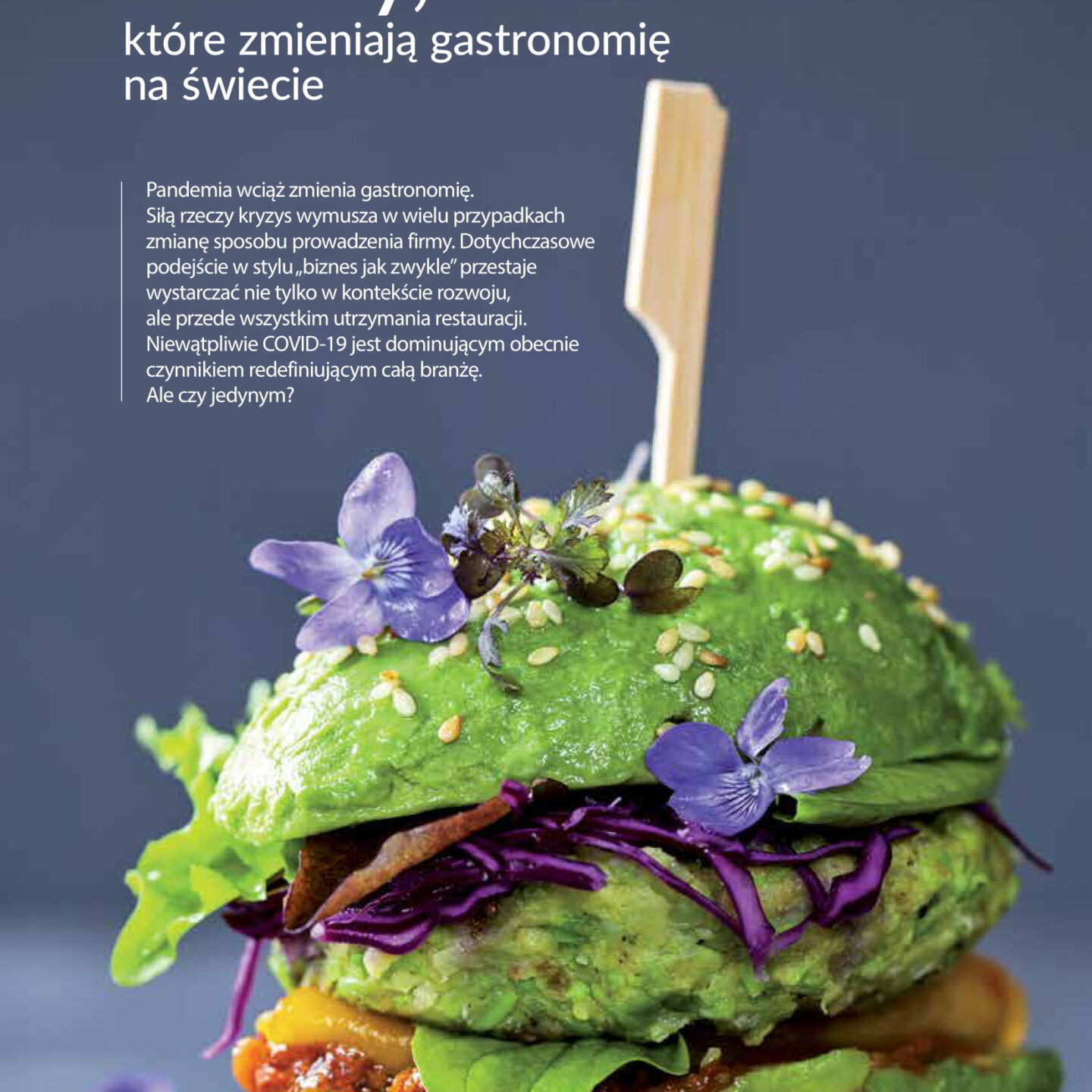 Nasz nowy artykuł o globalnych trendach w gastro ENG: our new article on global trends in gastronomy