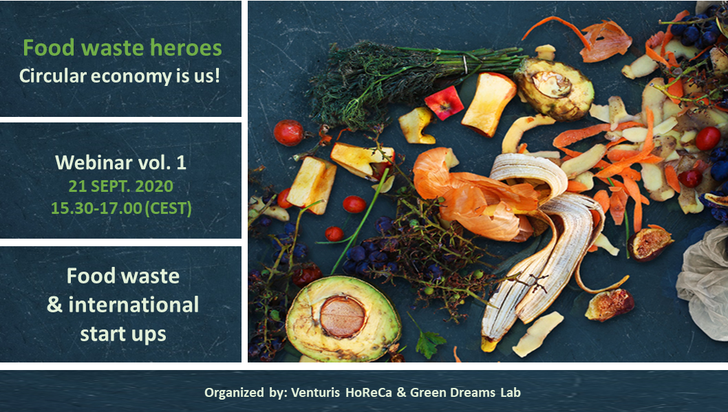Our webinar on international start ups and food waste is approaching (Monday 21st Sept. 2020, 15.30-17 CEST)